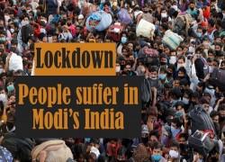 Lockdown: People suffer in Modi's India