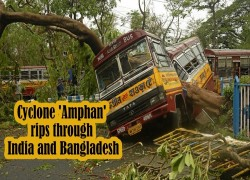 Cyclone 'Amphan' rips through India and Bangladesh